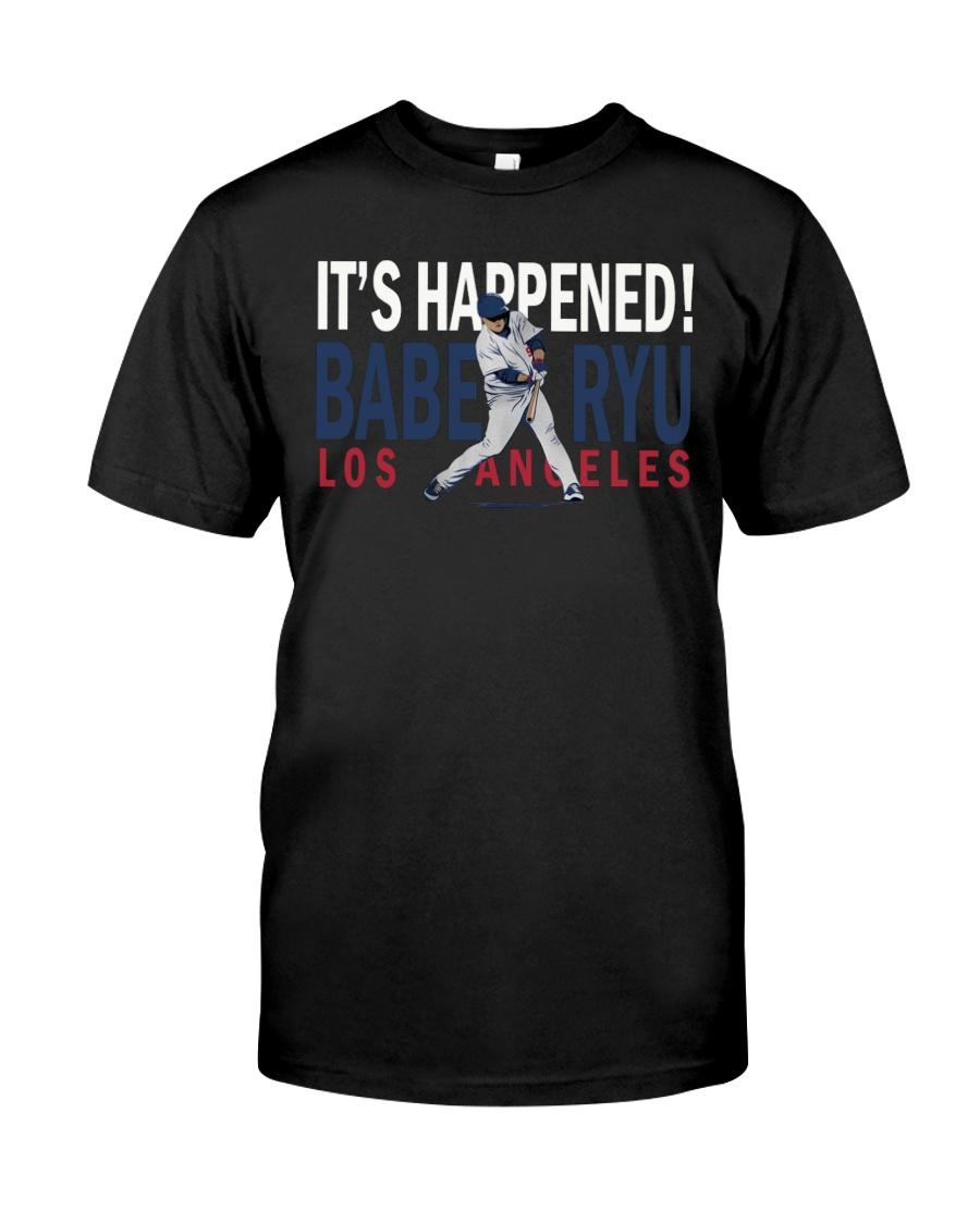 It's Happened Babe Ryu Shirt Classic T-Shirt
