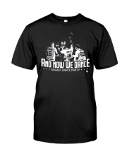 And Now We Dance Shirt Premium Fit Mens Tee thumbnail