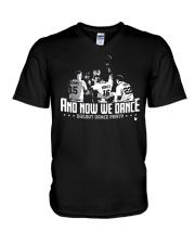 And Now We Dance Shirt V-Neck T-Shirt thumbnail