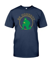 Bk Homeboy Shirt Classic T-Shirt front