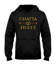 Chatta Hucci T Shirt Hooded Sweatshirt thumbnail
