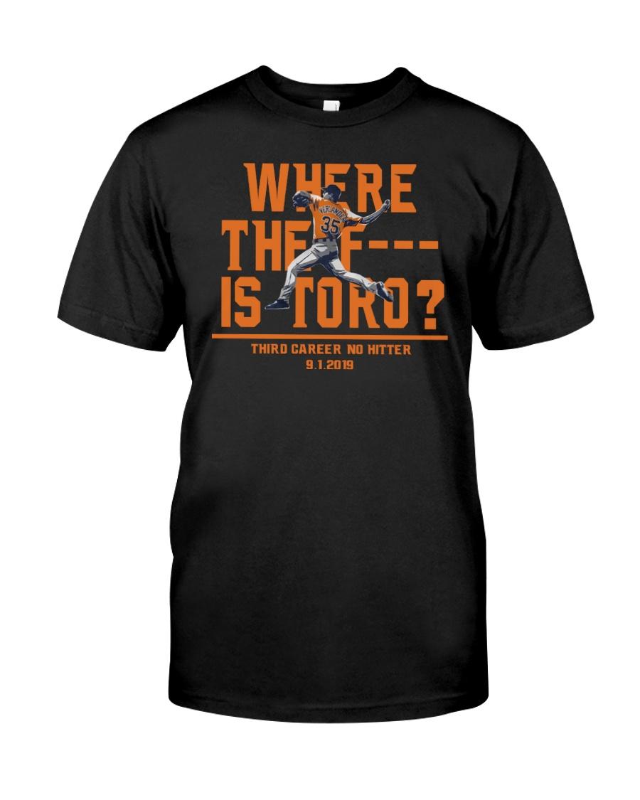 WHERE THE F IS TORO SHIRT Classic T-Shirt