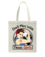 DON'T MESS WITH TEXAS GIRLS Tote Bag thumbnail