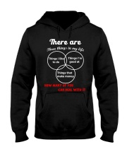 3 Things in your life  Hooded Sweatshirt thumbnail