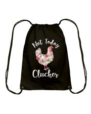 Not today Clucker Drawstring Bag thumbnail