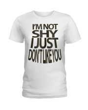 I'm Not Shy Ladies T-Shirt thumbnail