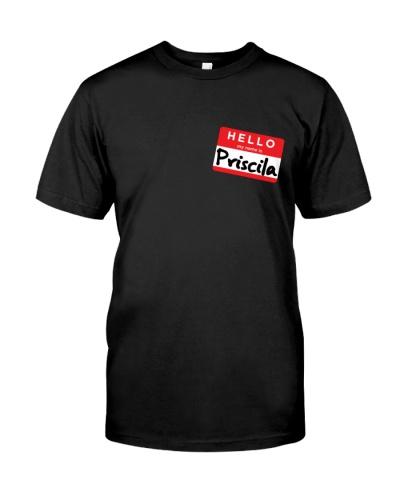 Hello My Name is Priscila T-Shirt