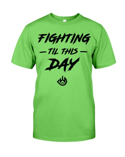 fighting till this day hoodie