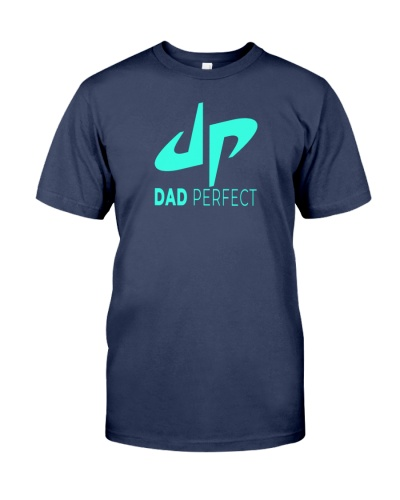 dad perfect shirt