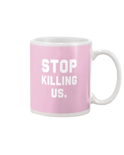 stop killing us shirt