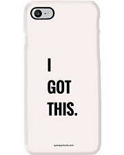 Encouragement: I GOT THIS Phone Case i-phone-7-case