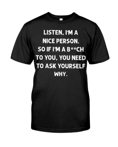 Listen Im A Nice Person Funny