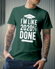 Im Like 2020 Done Graduation Class Of 2020 Premium Fit Mens Tee lifestyle-mens-crewneck-front-6