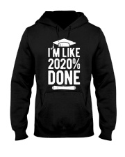 Im Like 2020 Done Graduation Class Of 2020 Hooded Sweatshirt thumbnail