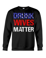Drunk Wives Matter 4Th Of July Beer Drinking Crewneck Sweatshirt thumbnail