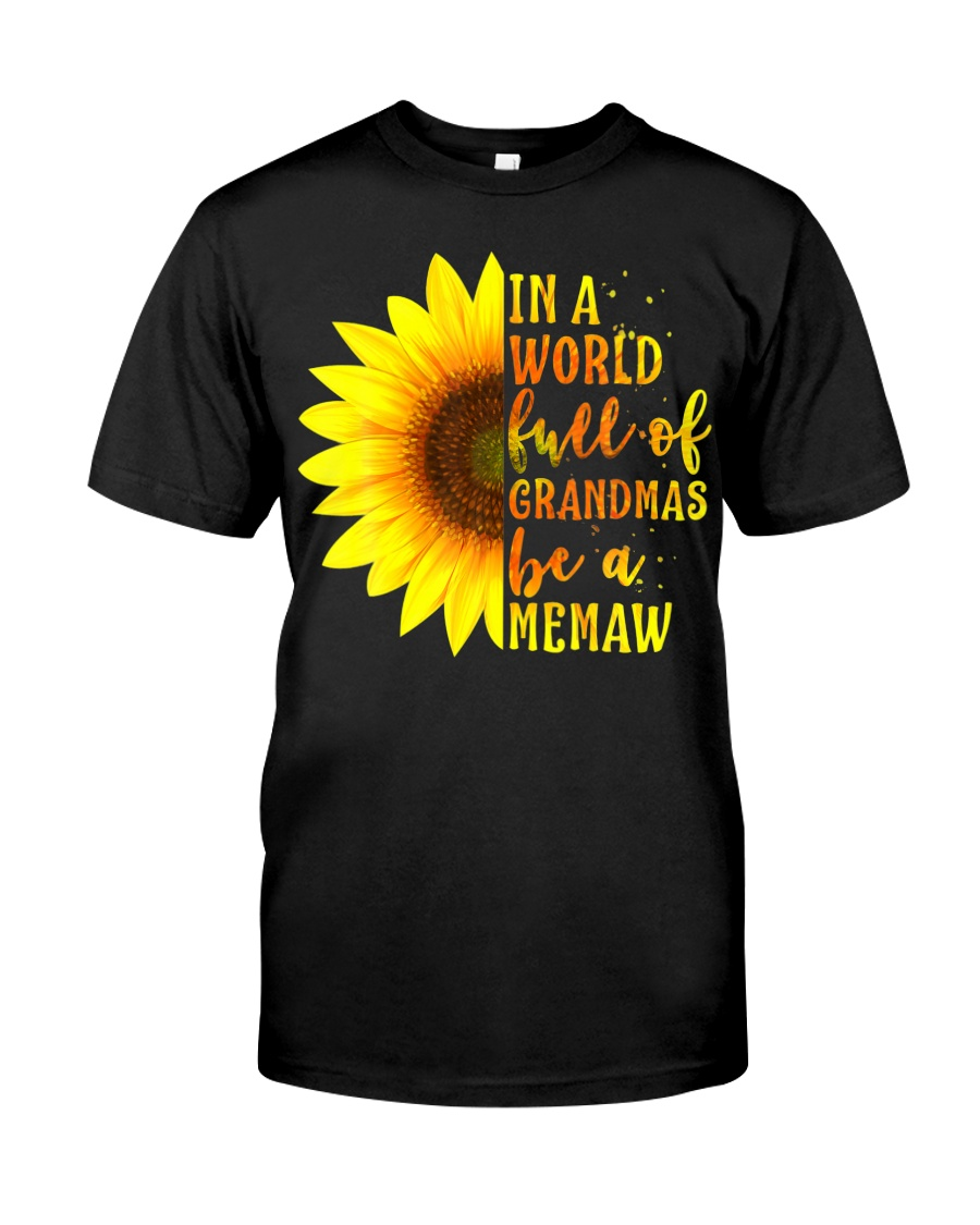 In A World Full Of Grandmas Be A Memaw With Premium Fit Mens Tee