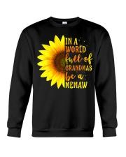 In A World Full Of Grandmas Be A Memaw With Crewneck Sweatshirt thumbnail