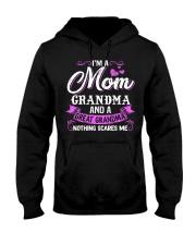 I'm A Mom Grandma A Great Grandma Nothing Scares Hooded Sweatshirt thumbnail