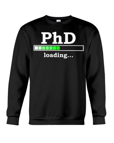 Future PhD Loading Funny PhinisheD Graduation