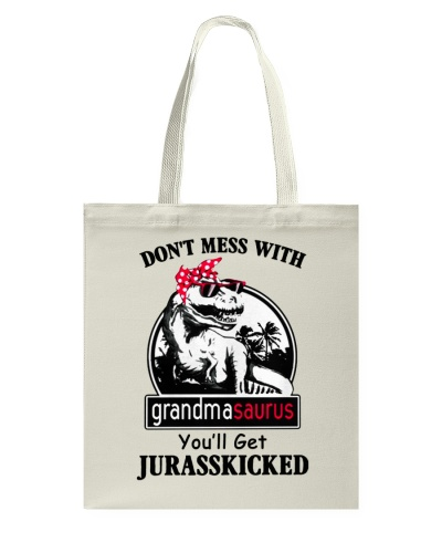 Dont Mess With Grandmasaurus Youll Get Jurasskick