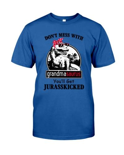 Dont Mess With Grandmasaurus Youll Get Jurasskick