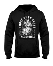 I Hope They Serve Tacos In Hell Halloween Taco Hooded Sweatshirt tile