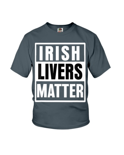 Irish Livers Matter Funny Saying Beer Party