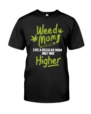 Weed Mom 420 Pot Cannabis Leaf Only Way Premium Fit Mens Tee front