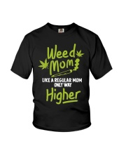 Weed Mom 420 Pot Cannabis Leaf Only Way Youth T-Shirt thumbnail