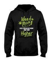 Weed Mom 420 Pot Cannabis Leaf Only Way Hooded Sweatshirt thumbnail