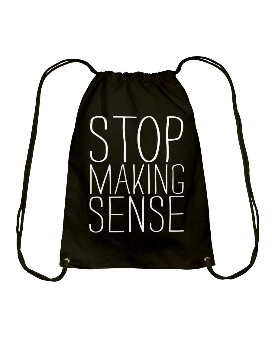Stop Making Sense Drawstring Bag