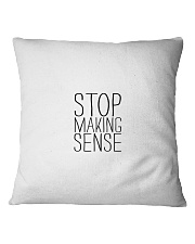 Stop Making Sense Square Pillowcase tile