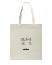 The OA - I REMEMBER EVERYTHING Tote Bag thumbnail