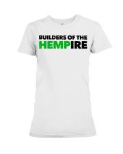 Builders Of The Hempire T Shirt Premium Fit Ladies Tee thumbnail