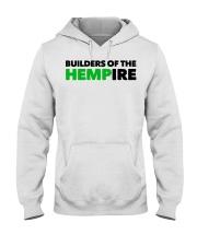Builders Of The Hempire T Shirt Hooded Sweatshirt thumbnail