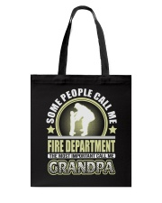 CALL ME FIRE DEPARTMENT GRANDPA JOB SHIRTS Tote Bag thumbnail