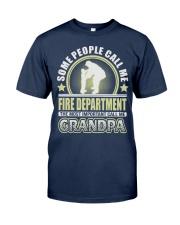 CALL ME FIRE DEPARTMENT GRANDPA JOB SHIRTS Classic T-Shirt thumbnail
