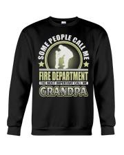 CALL ME FIRE DEPARTMENT GRANDPA JOB SHIRTS Crewneck Sweatshirt thumbnail