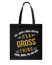 IT IS GROSS THING COOL SHIRTS Tote Bag thumbnail