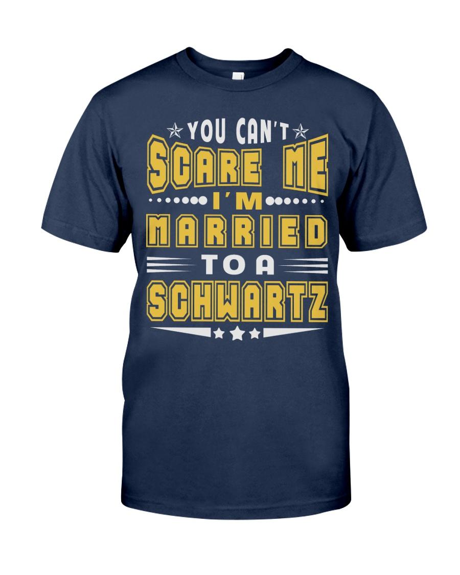 I AM MARRIED SCHWARTZ NAME SHIRTS Classic T-Shirt