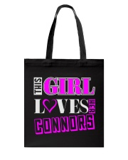 GIRL LOVES HER CONNORS SHIRTS Tote Bag thumbnail