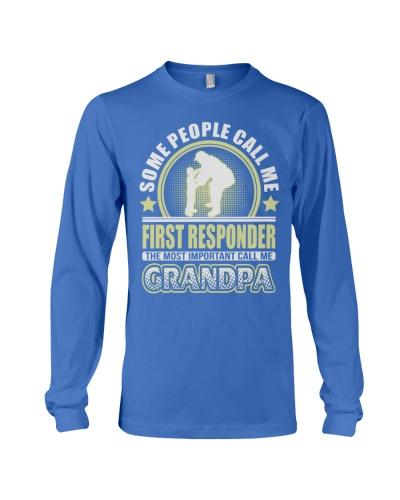 CALL ME FIRST RESPONDER GRANDPA JOB SHIRTS