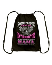 CALL ME EXTERMINATOR MAMA JOB SHIRTS Drawstring Bag tile