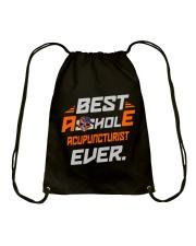 BEST ASSHOLE ACUPUNCTURIST EVER JOB SHIRTS Drawstring Bag thumbnail