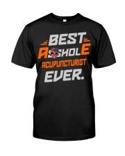 BEST ASSHOLE ACUPUNCTURIST EVER JOB SHIRTS Premium Fit Mens Tee thumbnail