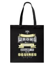 MAY BE WRONG SQUIRES THING SHIRTS Tote Bag thumbnail