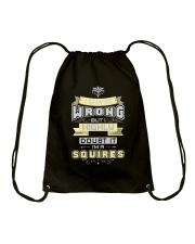 MAY BE WRONG SQUIRES THING SHIRTS Drawstring Bag thumbnail