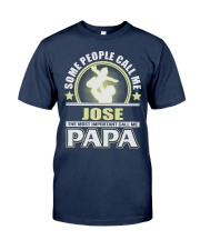 CALL ME JOSE PAPA THING SHIRTS Classic T-Shirt front