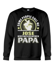 CALL ME JOSE PAPA THING SHIRTS Crewneck Sweatshirt thumbnail