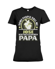 CALL ME JOSE PAPA THING SHIRTS Premium Fit Ladies Tee tile